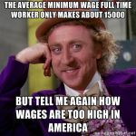 Condecending Wonka on Wages by PurplePhoneixStar