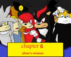 chapter 6 silvers mission by lazerbot