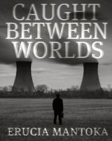 Caught Between Worlds by Krackle999