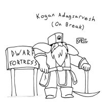 Dwarf Fortress .:On Break:. by FreedomKnight
