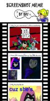 Teen Titans Screenshot meme :D by SierraFaith