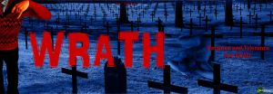 Wrath: Patience and Tolerance Are Dead by Deviant-Sentient