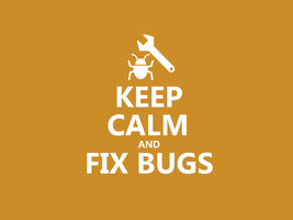 Keep Calm #019 - And Fix Bugs by HundredMelanie