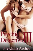 Psychic Detective III by LynTaylor