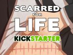 Scarred for Life Kickstarter by charpal