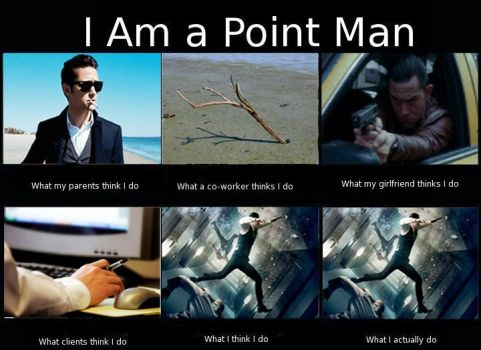 I Am a Point Man by TheCelticLioness