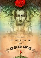 What You Think on Grows by DuirwaighStudios