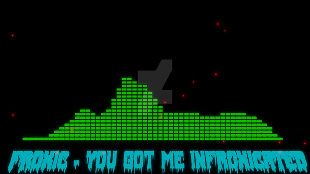 Infroxicated Audio Visualizer (VIDEO) by MasterChief55