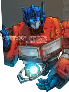 OPTIMUS PRIME AND THE MATRIX by dsyuer