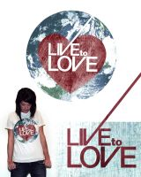 Live to Love by eggay