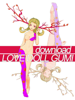 MMDNC LOVE DOLL GUMI DL by blockdt