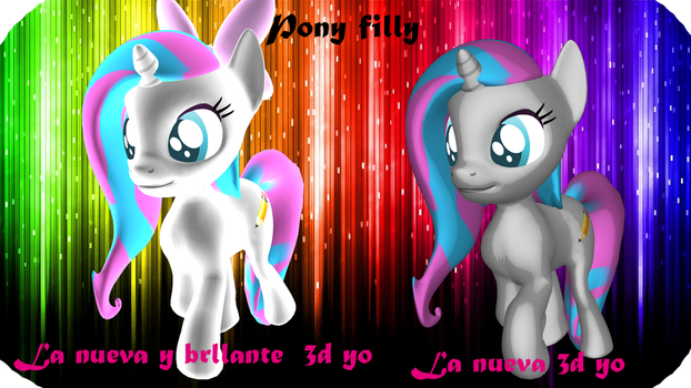 Yo nueva pony 3d filly by Fionnin4ever