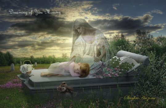 Dreaming of You Mommy by StarfireArizona