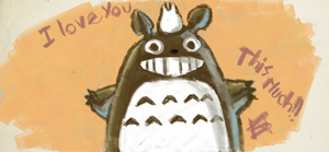 Totoro I love you this much!! by Nivilia
