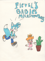 Fievel's babies misadventures cover by Aso-Designer