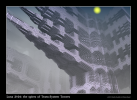 Luna 2104: the spires of Trans-System Towers by fraterchaos