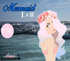 The Mermaid Doll. -PSD Y PNG by pinkangie