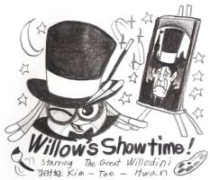 Willow's Showtime! by komi114