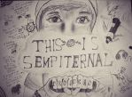 THIS IS SEMPITERNAL! by stripey663