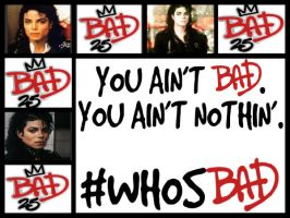 BAD 25 by BlackINESS