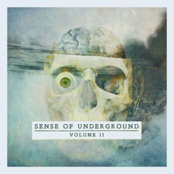 Sense Of Underground Volume II by DrWinter