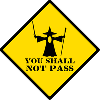 You Shall Not Pass Road Sign by ReplicantComplex