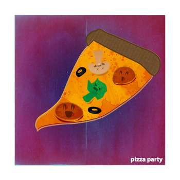 Pizza Party. by EverythingOnNothing