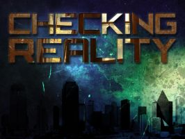 Checking Reality by MKGraphics