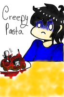 Creepy PASTA by Jakc159