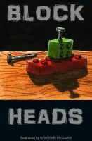 Block Heads by Keith-McGuckin
