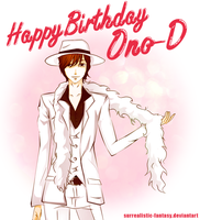 Happy B-day Ono D by Surrealistic-Fantasy