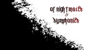 Of Nightmares/Symphonies Wallpaper by KobaltKreations