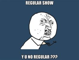 Y U NO: regular show by lulzypop