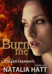 Burn me by NataliaAlejandra