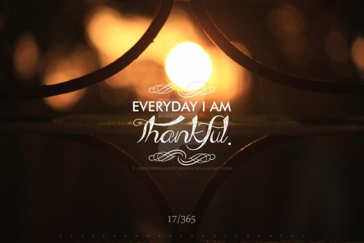 17/365 EVERYDAY I AM THANKFUL by ceesevenmarzartworks