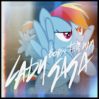 Lady Gaga - Born This Way (Rainbow Dash) by AdrianImpalaMata