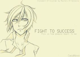 FIGHT TO SUCCESS by gunzstreetcat