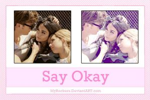 SayOkayAction by MyRockers