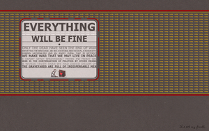 Everything will be fine. by angusfk