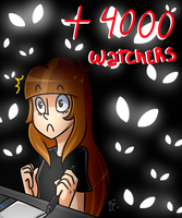 + 4000 watchers by Rumay-Chian