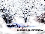 the death of snow. by the-pause-button