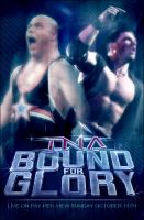 TNA BOUND FOR GLORY POSTER by SaintMichael