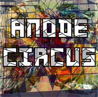 Anode Circus - Cover 4 (Angles) by Paulwe