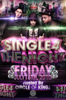 Single 4 The Night Party Flier by V1sualPoetry
