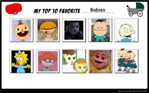 My Top 10 Favorite Babies by SithVampireMaster27