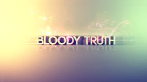 Bloody Truth by KingKeng