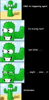The thrilling life of a Cactus by XKuroNekoX
