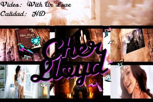 Cher Lloyd - With Ur Love by ByLadyMinaj