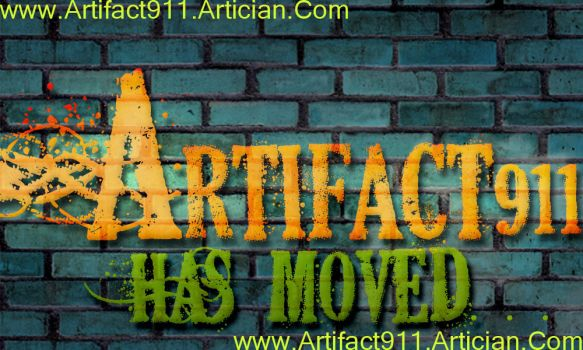 Artifact911 Has Moved by Artifact911