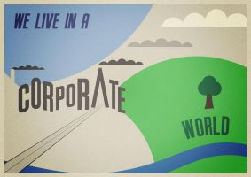 We Live in a Corporate World by martinemes